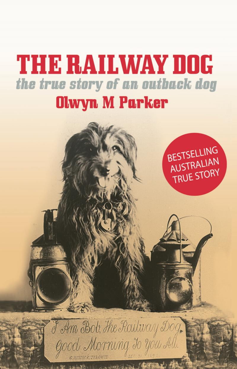 'The Railway Dog by Olwyn M Parker